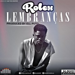 Rolex-lembraças (prod. By Ell. puto) (2016)