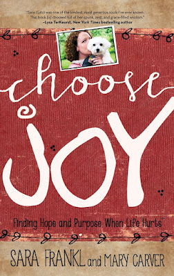Choose Joy by Sara Frankl and Mary Carver