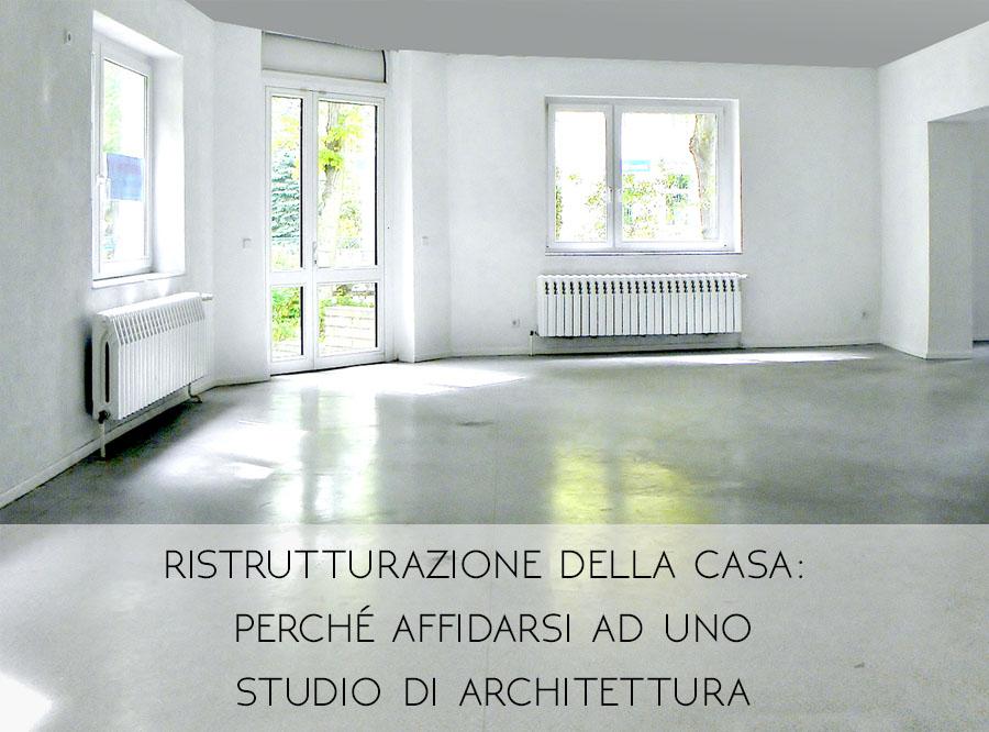 Ristrutturazione della casa: Perché uno studio di architettura è più importante di quanto pensi