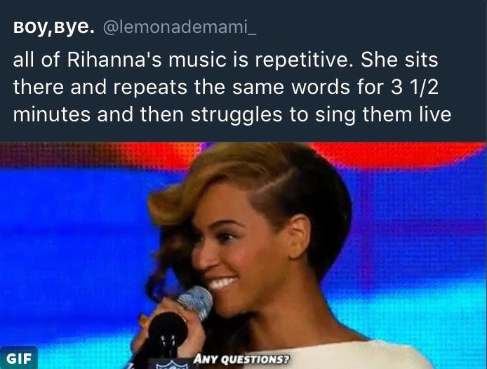 Fans shut down Rihanna critic using Beyonce lyrics