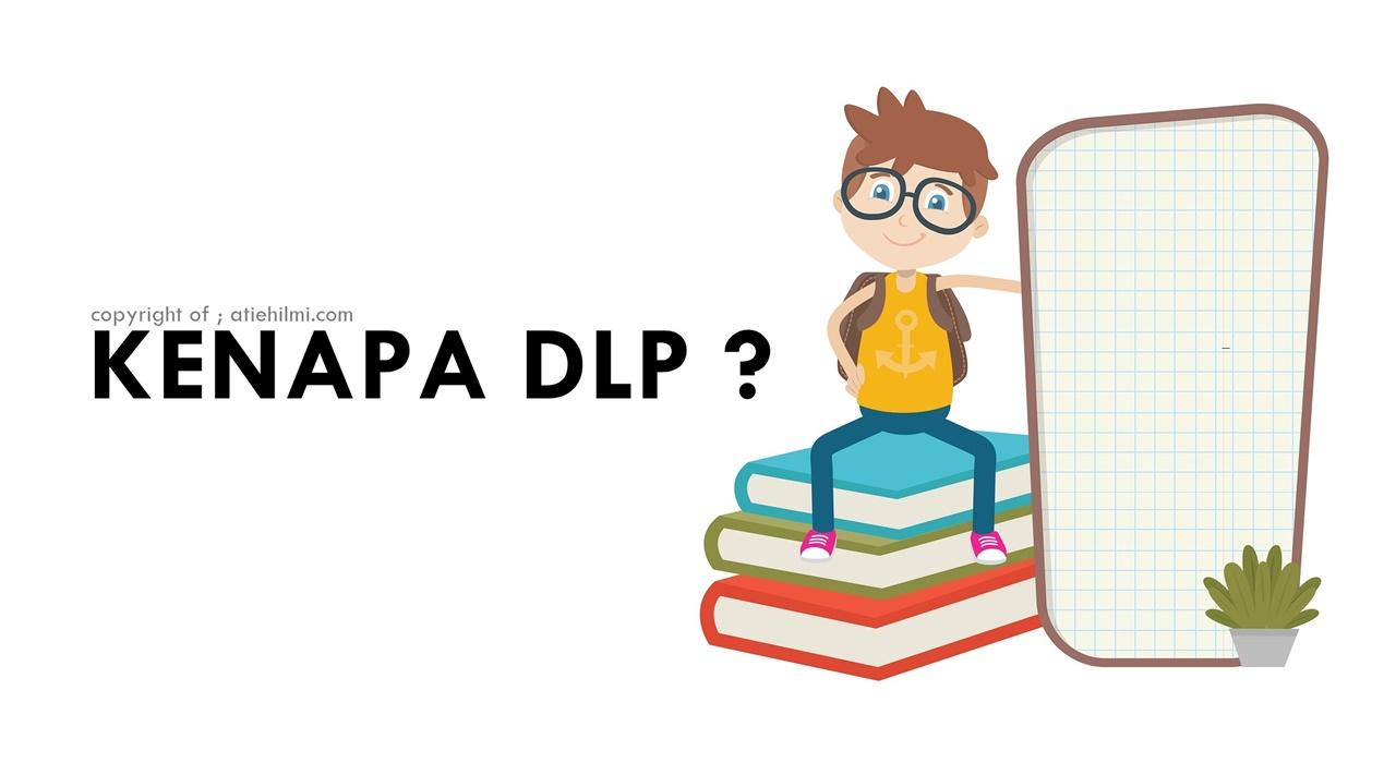 Kelebihan DLP Class Untuk Anak Darjah 1