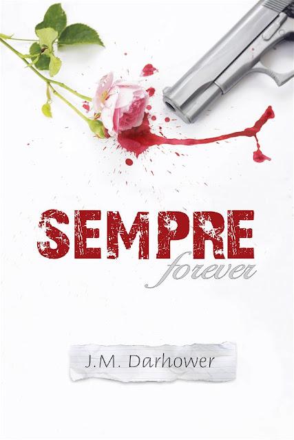 Sempre | Forever #1 | J.M. Darhower
