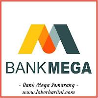 Loker Semarang Mei 2020 - Lowongan kerja Bank Mega Semarang Terbaru 2020