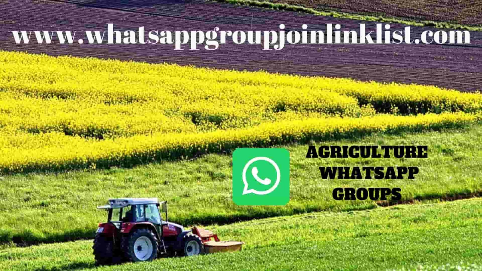 Join Latest Agriculture WhatsApp Group Join Link List