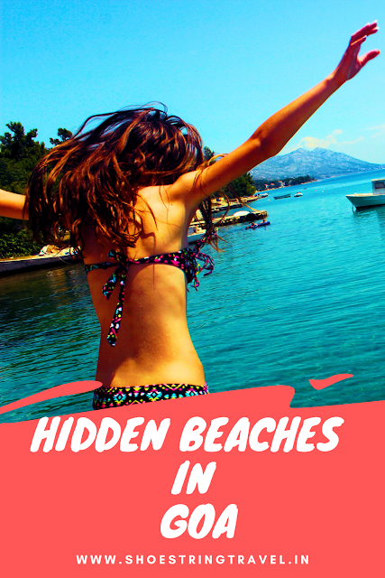 Ultimate Guide to Hidden Beaches in Goa #Goa #HiddenBeaches #Beaches #India