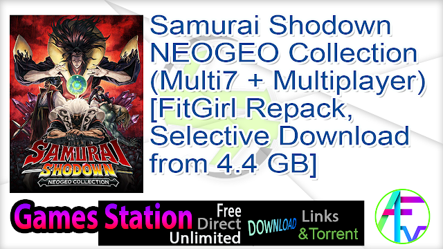 Samurai Shodown NEOGEO Collection (MULTi7 + Multiplayer) [FitGirl Repack, Selective Download – from 4.4 GB]