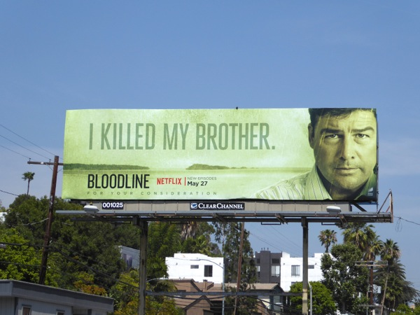 Bloodline season 2 I killed my brother billboard