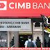 [TERBARU] Jawatan Kosong CIMB Bank 2020