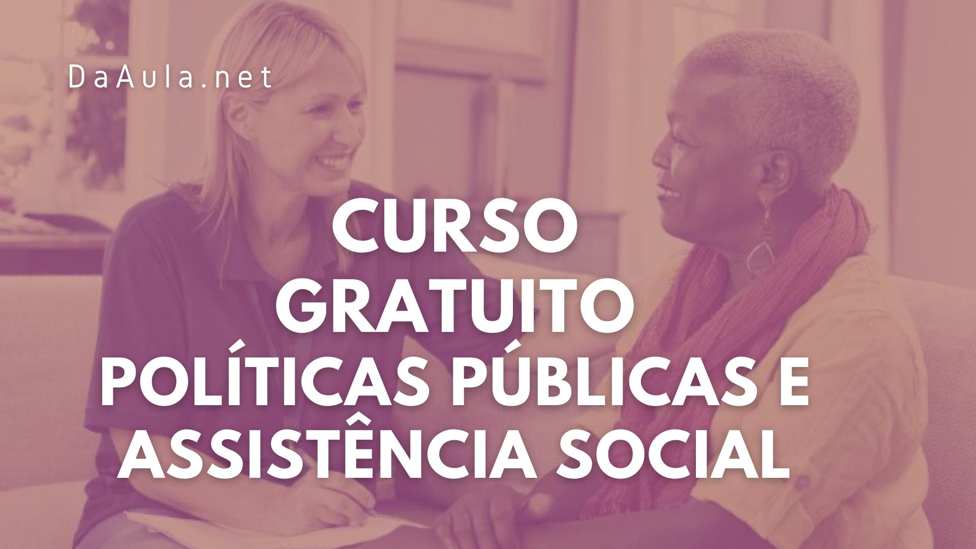 Curso Gratuito de Políticas Públicas e Assistência Social