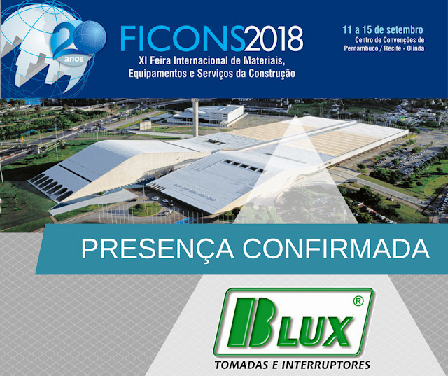 Confirmada a presença da B-LUX na FICONS 2018!