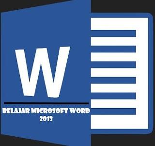 Fungsi Tombol Pada Microsoft Word 2013