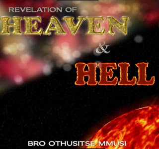 DOWNLOAD PDF: Revelation Of Heaven And Hell By Brother Othusitse Mmusi