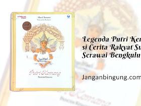 Legenda Putri Kemang si Cerita Rakyat Suku Serawai Bengkulu - Responsive Blogger Template