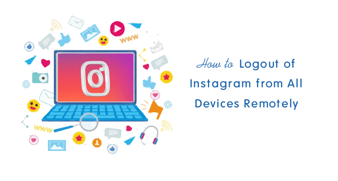 How to Logout Instagram account from all devices | How to secure your Instagram account