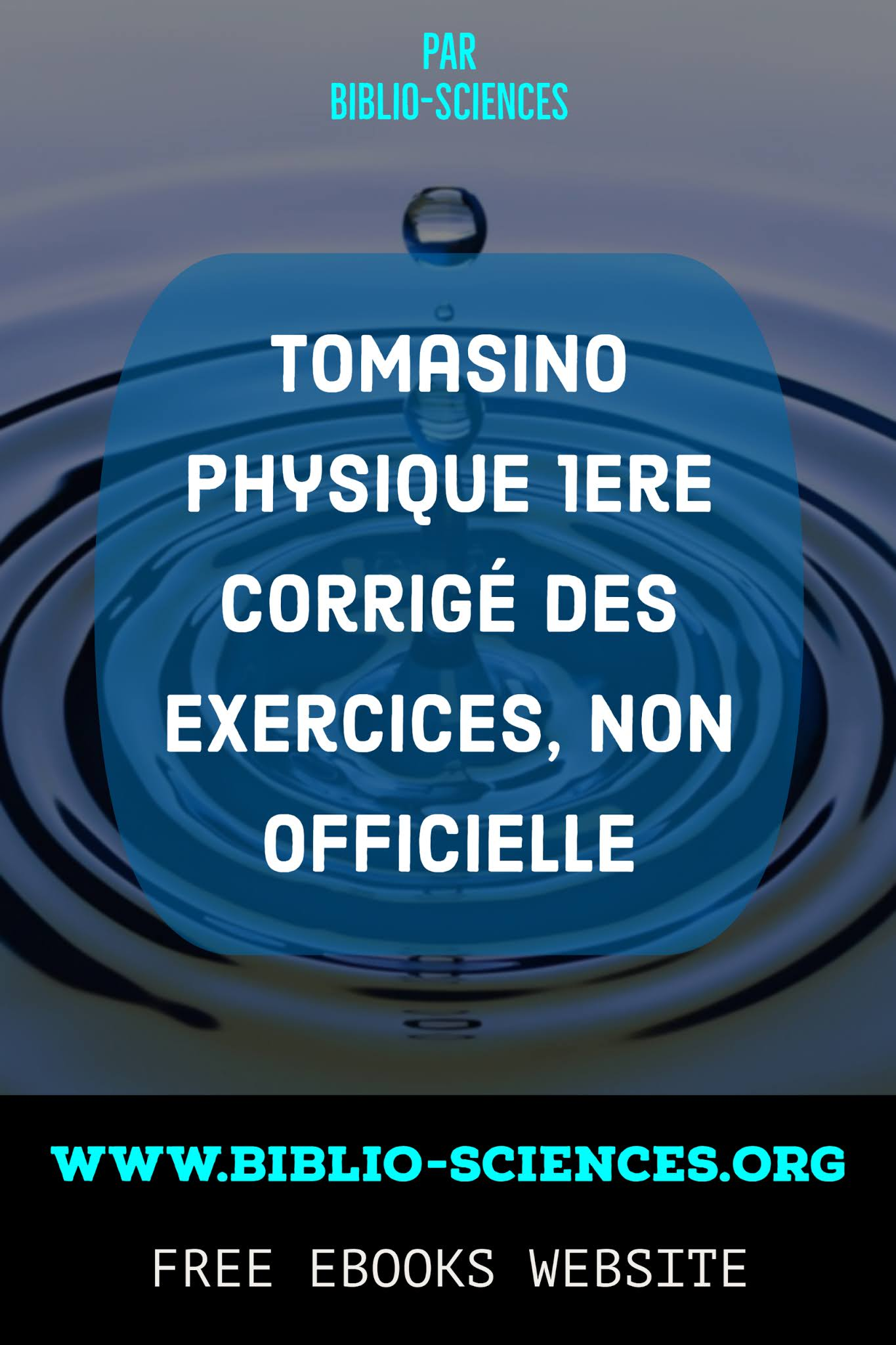 Tomasino Physique Premiere 1ere Corrige Des Exercices Non Officielle Biblio Sciences