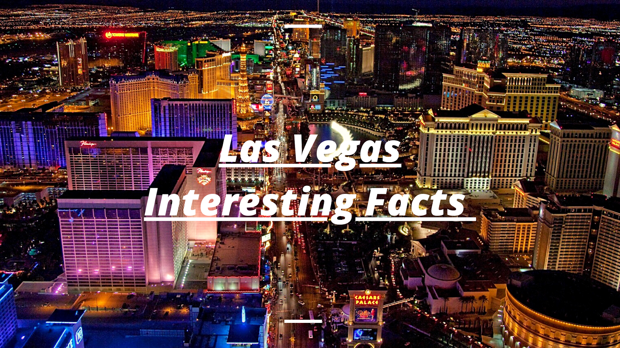 Las Vegas Interesting Facts