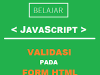 Membuat Validasi JavaScript Pada Form HTML