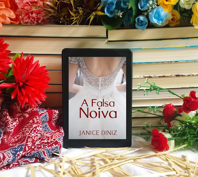 [Resenha] A Falsa Noiva -  Janice Diniz