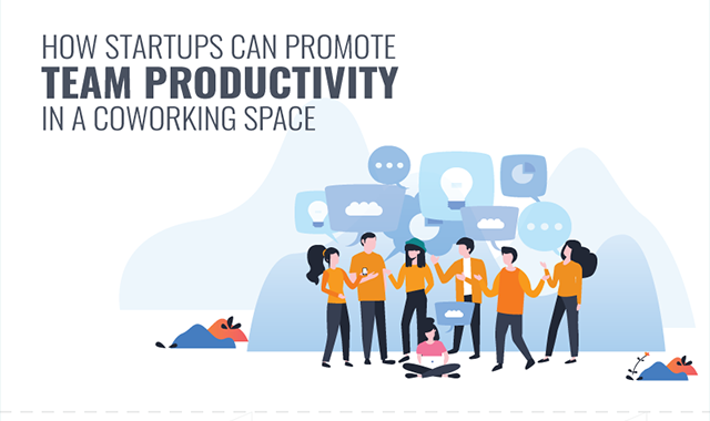 How Startups Can Promote Team Productivity in a Coworking Space