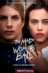 [Movie] The Mad Women's Ball (2021) {French}