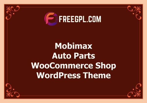 Mobimax – Auto Parts WordPress Theme + WooCommerce Shop Free Download