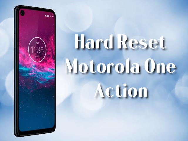 Hard reset Motorola Motorola One Action