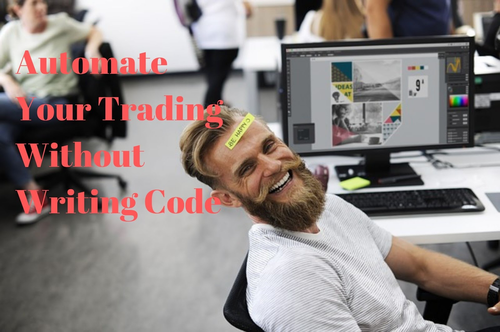 Automate your trading without writing code