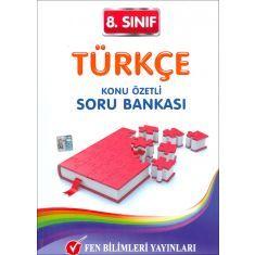 Fen Bilimleri 8.Sınıf Türkçe Konu Özetli Soru Bankası (2017)