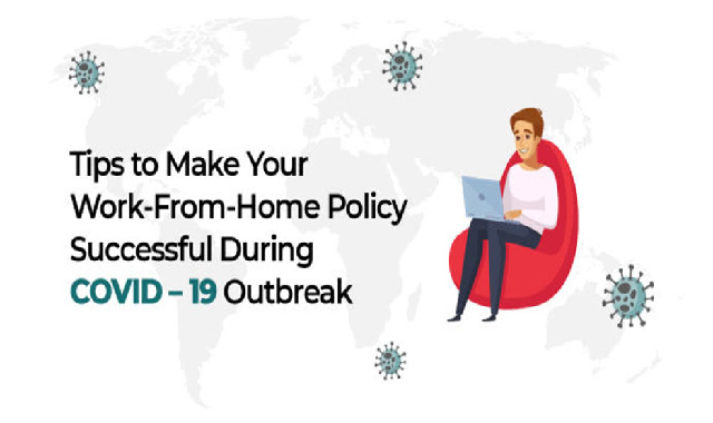 Tips to Make Your Work-From-Home Policy Successful During Covid – 19 Outbreak #infographic