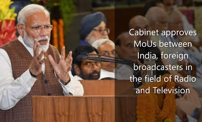 Cabinet approves MoUs between India, foreign broadcasters in the field of Radio and Television