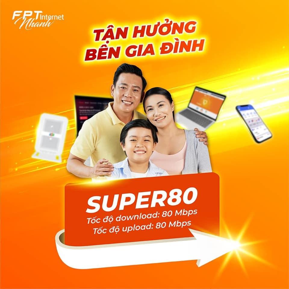Internet FPT gói Supper80