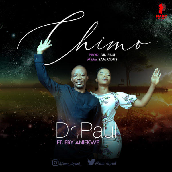Dr. Paul - Chimo Mp3 Download