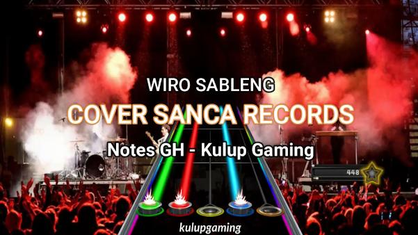 Clone Hero Lagu Indonesia - Notes Lagu OST Wiro Sableng - Cover Sanca Records