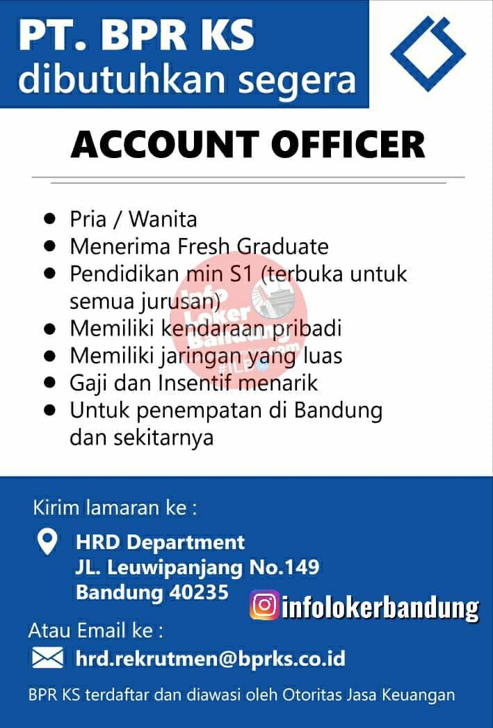 Lowongan Kerja PT. BPR KS Leuwipanjang Bandung Agustus 2021