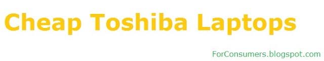 Cheap Toshiba laptops