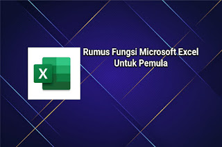 Rumus Dasar Microsoft Excel untuk Pemula