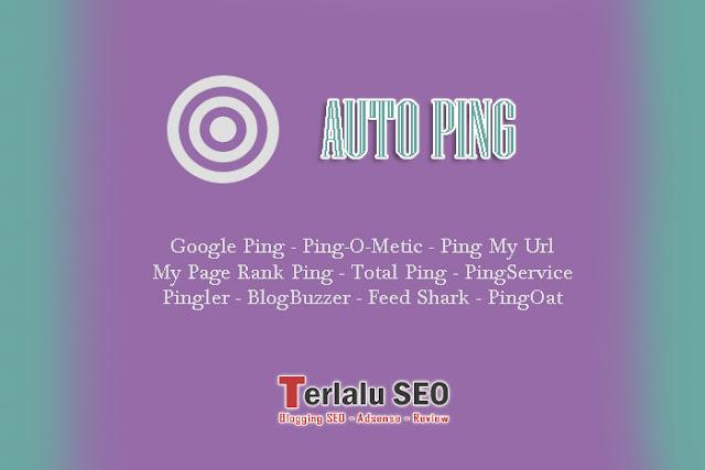 Deretan Situs Untuk Auto Ping Blog