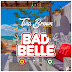 Tina Brown Africa - Bad Belle (mixed by Survivor Beatz)