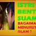 Untuk Para Istri, Jangan Pernah Bentak Suami, Inilah Hukum Membentak Suami Menurut Islam,Tolong Sebarkan