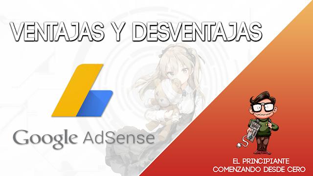 Google Adsense Ventajas y Desventajas
