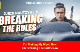 Breaking The Rules Lyrics in English – Jubin Nautiyal