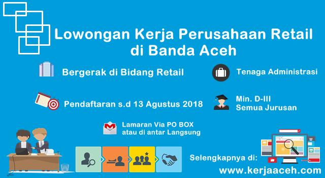 Lowongan Kerja Aceh Terbaru DIII akutansi di Banda Aceh