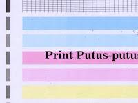 Cara Mudah Mengatasi Hasil Print Putus-putus