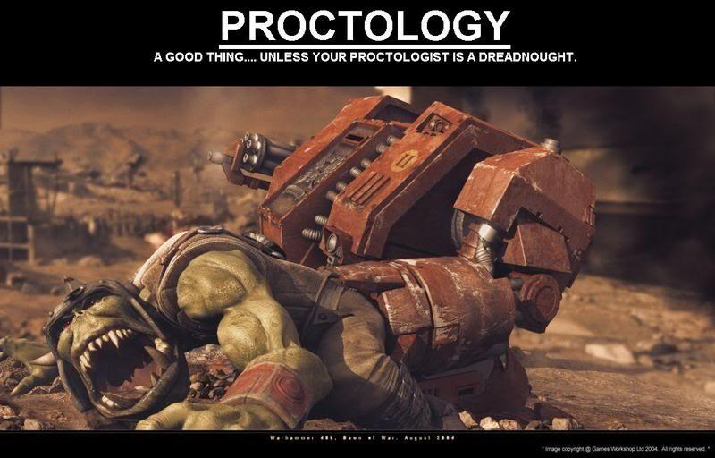 http://1.bp.blogspot.com/-NSwvsguecKE/UMJE6hJuUsI/AAAAAAAAGl4/gW0DtyMuNqQ/s1600/DreadnoughtProctologist.jpg