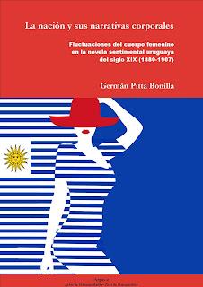 La nación y sus narrativas corporales. Fluctuaciones del cuerpo femenino en la novela sentimental uruguaya del siglo XIX (1880-1907)