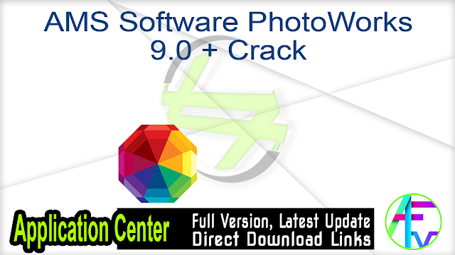 AMS Software PhotoWorks 9.0 + Crack