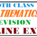 10TH CLASS MATHEMATICS  REVISION ONLINE EXAMS