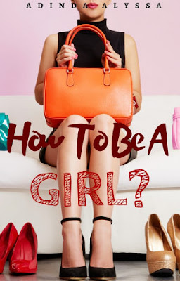 How To Be A Girl? by Adinda Alyssa Pdf
