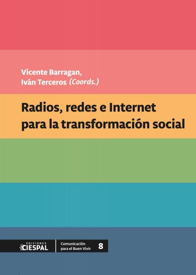 Radios, redes e Internet para la transformación socialhttps://radioslibres.net/wp-content/uploads/2020/01/libreteca-radios-redes-e-internet-para-la-transformaci-n-social.pdf