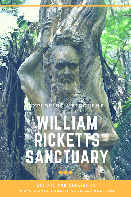Adventures in the Dandenong's: William Ricketts Sanctuary